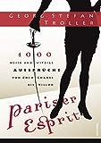 Pariser Esprit. 1000 weise & witzige Aussprüche von Coco Chanel bis V