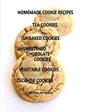 HOMEMADE COOKIE RECIPES, TEA COOKIES, UNBAKED COOKIES, UNSWEETENED CHOCOLATE COOKIES, VEGETABLE COOKIES, ZUCCHINI COOKIES: 56 TITLES, Every recipe has sp