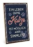 TypeStoff Holzschild mit Spruch – Leben OHNE Katze – im Vintage-Look mit Zitat als Geschenk und Dekoration zum Thema Mitbewohner, Haustier und Sinn (19,5 x 28,2 cm)
