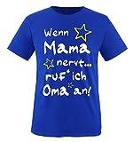 Comedy Shirts - Wenn Mama nervt. ruf´ ich Oma an! - Kinder T-Shirt - Royalblau/Weiss-Gelb Gr. 110-116