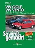 VW Golf III Limousine von 9/91 bis 8/97: Golf Variant von 9/93 bis 12/98, Vento 2/92 bis 8/97, So wird's gemacht - Band 79: Pflegen - warten - rep