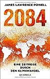 2084: Eine Zeitreise durch den Klimaw