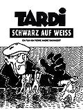Tardi - Schwarz auf W